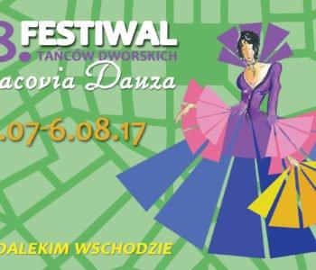 18. Festiwal Tańców Dworskich Cracovia Danza –Na Dalekim Wschodzie