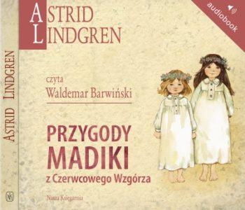 Przygody Madiki z Czerwcowego Wzgórza audiobook