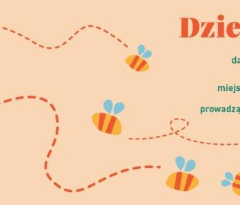 Dzień Pszczół czyli bezpłatne warsztaty dla dzieci