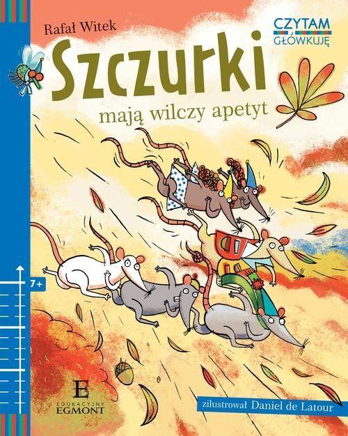 Szczurki mają wilczy apetyt recenzja książki dla dzieci