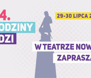 Urodziny Łodzi w Nowym
