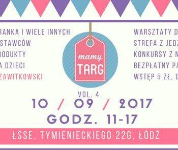 Mamy Targ po raz czwarty - targi rodzinne w Łodzi