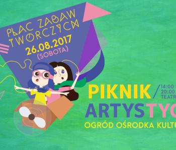 Plac Zabaw Twórczych - Artystyczny Piknik na finał