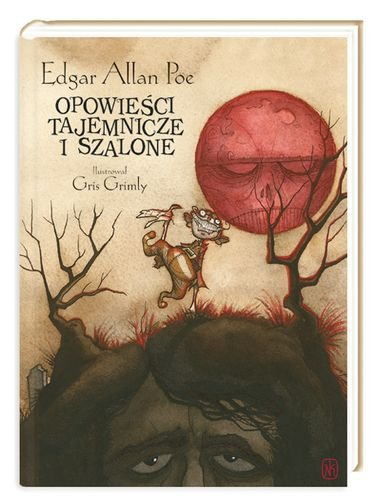 Opowieści tajemnicze i szalone recenzja książki