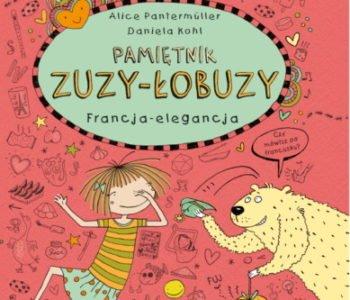 Pamiętnik Zuzy-Łobuzy, Francja-elegancja