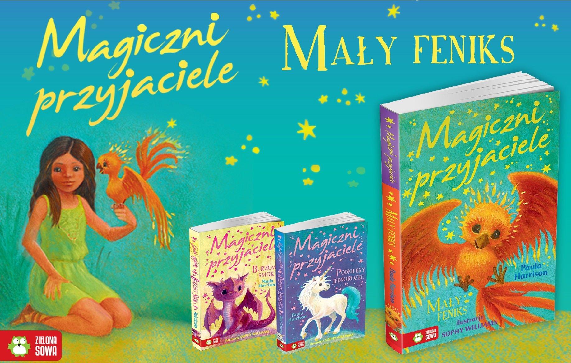 Magiczni przyjaciele – Mały Feniks