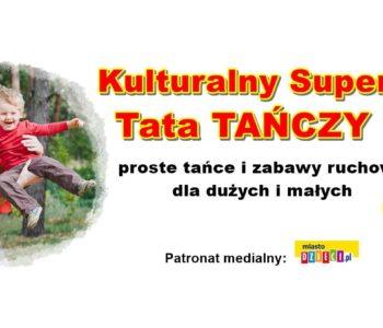 Kulturalny SuperTata - Tata Tancerz