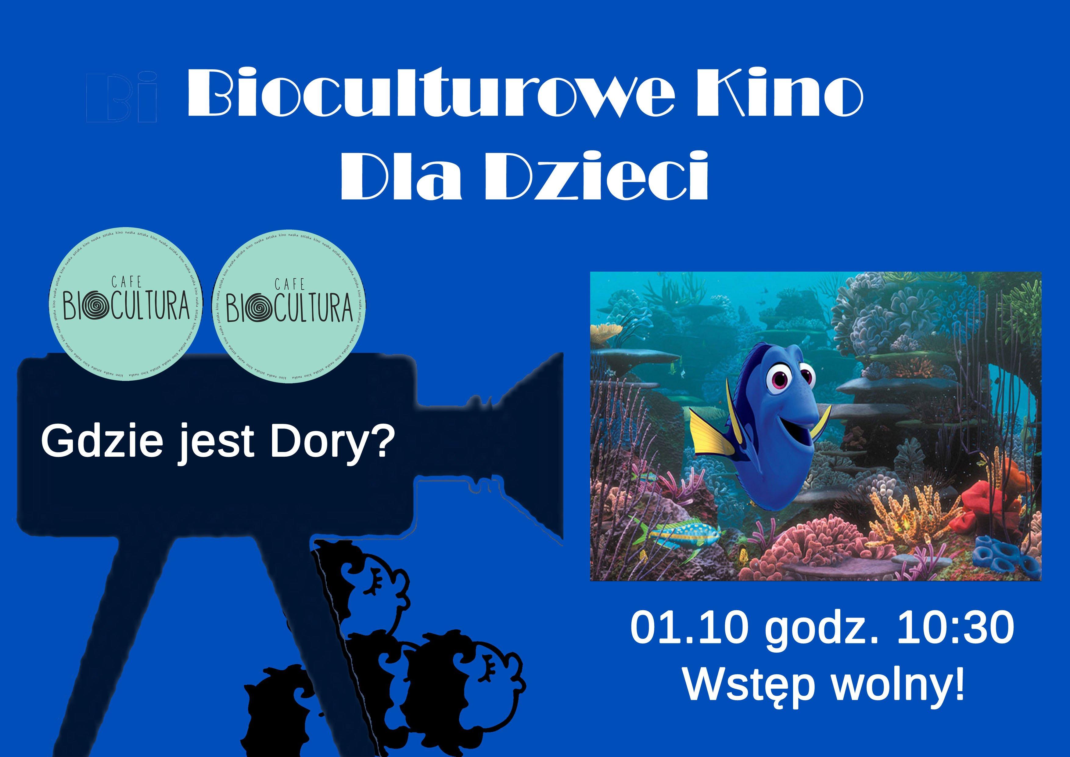 Bioculturowe Kino dla Dzieci – Gdzie jest Dory?