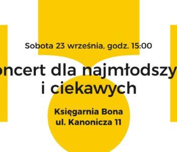 Koncert dla najmłodszych i ciekawych