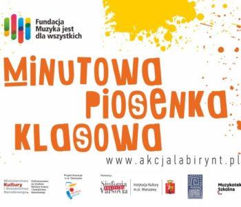 Ogólnopolski Konkurs – Minutowa Piosenka Klasowa