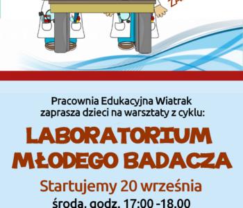 Laboratorium młodego badacza – zapisy na zajęcia w roku szkolnym 2017/2018