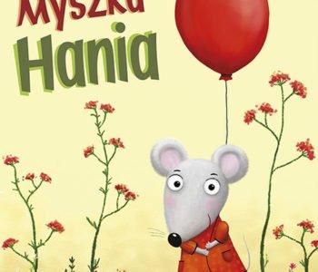 Myszka Hania. Recenzja książki