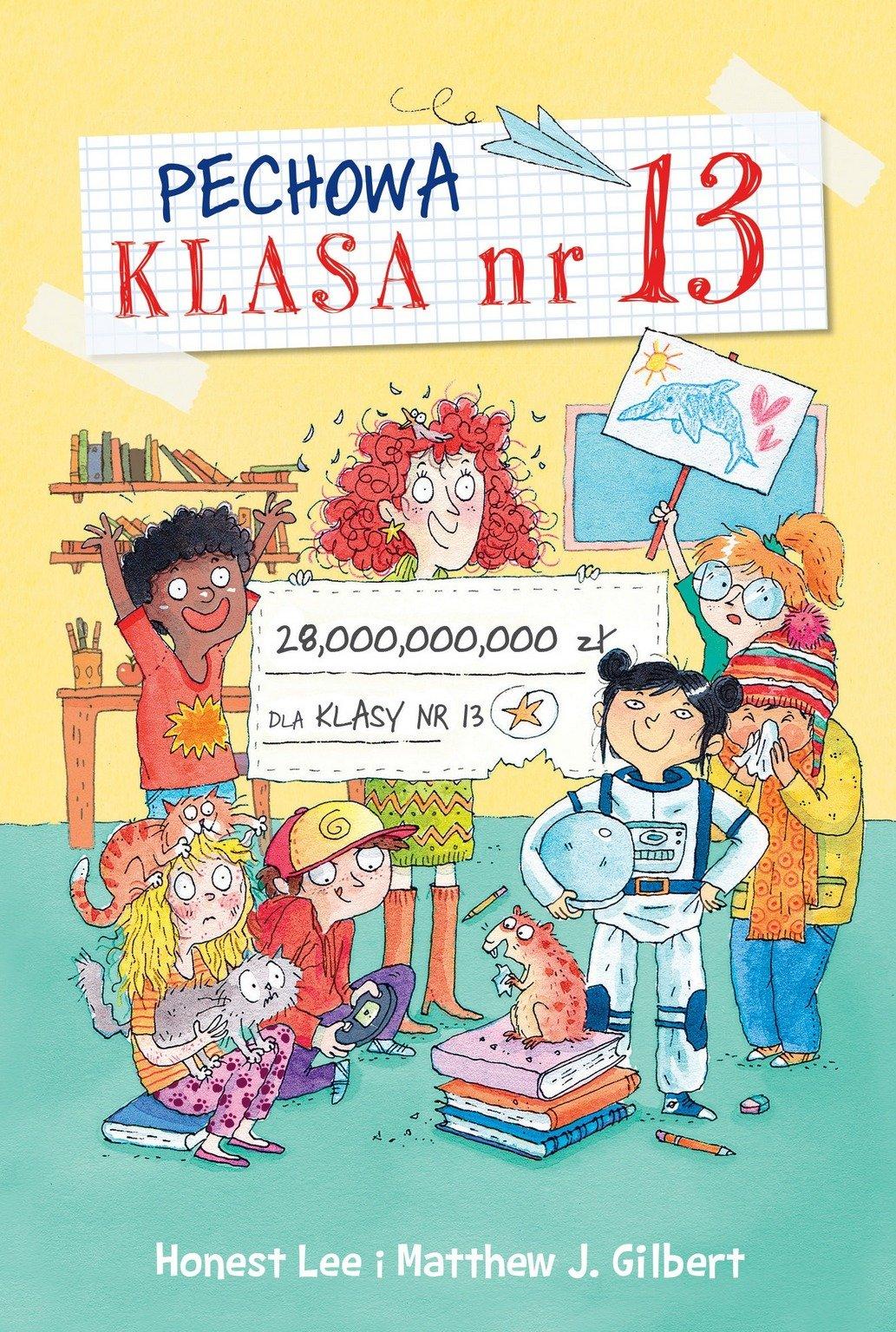 Pechowa klasa nr 13 książka dla dzieci