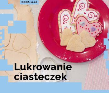 Lukrowanie ciasteczek - atrakcje dla dzieci w Warszawie 2017.