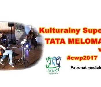 Kulturalny SuperTata: Tata meloman