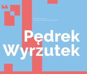 Pędrek Wyrzutek – spektakl teatralny