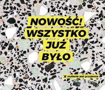 2. Festiwal Myśli Abstrakcyjnej: Nowość! Wszystko już było w Warszawie