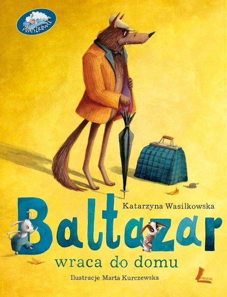 Baltazar wraca do domu książka dla dzieci