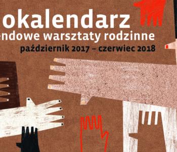 Warsztaty w Muzeum Etnograficznym w Krakowie dla rodzin –I semestr 2017/2018 r.