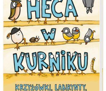 Heca w kurniku recenzja książki dla dzieci