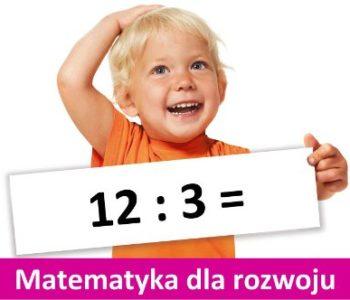 Matematyka dla rozwoju u dziecka - warsztaty jesień 2017