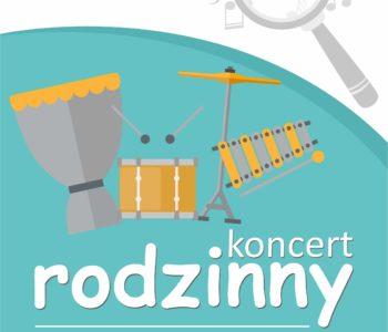 Rytmicznie czy melodycznie - koncert rodzinny w Pałacu Kultury Zagłębia, Dąbrowa Górnicza