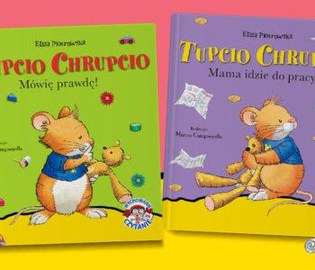 Tupcio Chrupcio nowe tytuły książek serii dla dzieci
