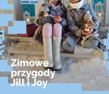 Zimowe przygody Jill i Joy – film dla dzieci od lat 4