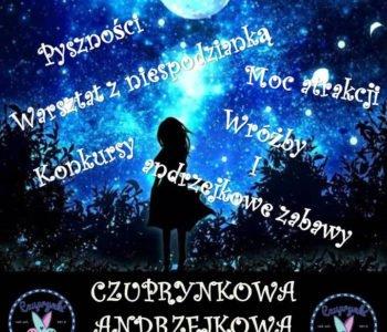 Czuprynkowa Nocowanka Andrzejkowa