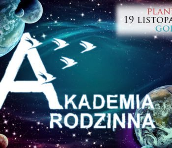Akademia Rodzinna – Planetarium
