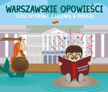 Warszawskie opowieści, czyli spotkanie z legendą w Ratuszu - darmowe atrakcje dla dzieci