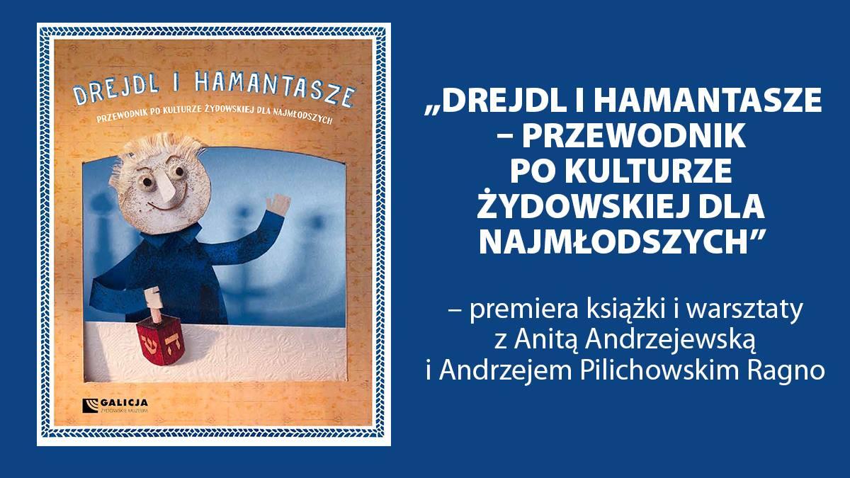 """Rodzinna Niedziela z książeczką """"Drejdl i Hamantasze"""""""