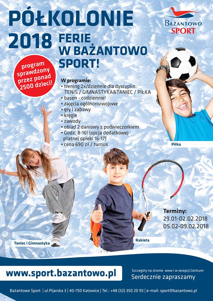 Ferie 2018 w Bażantowo Sport - półkolonie w Katowicach. Zapisy!