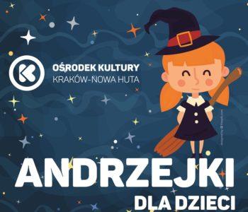 Andrzejki dla dzieciw Klubach Ośrodka Kultury Kraków-Nowa Huta