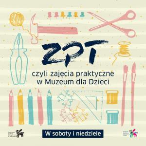 muzeum etnograficzne dla dzieci atrakcje dla dzieci w Muzeum Etnograficznym Warszawa 2017