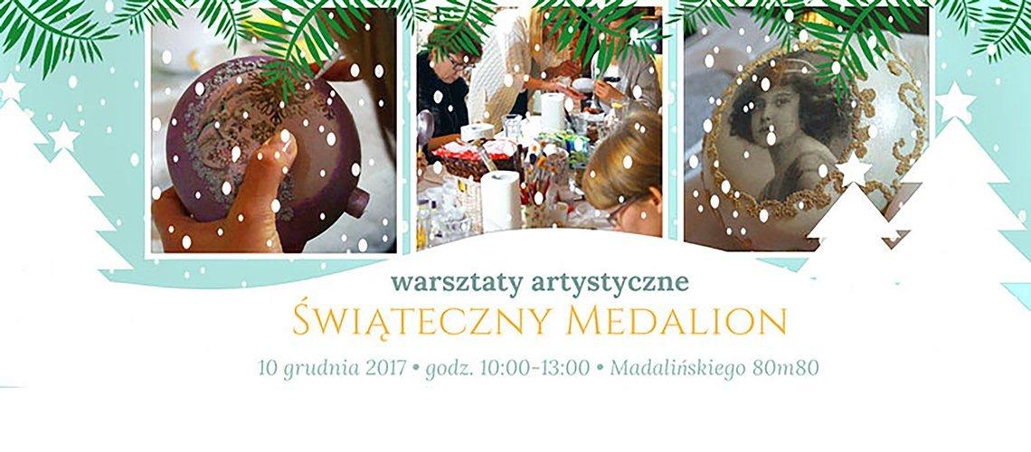 Atrakcje dla dzieci Warszawa 2017 - Boże Narodzenie, ozdoby DIY Warsztaty - Świąteczny Medalion