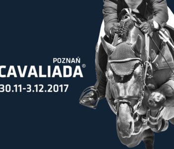 Jeździecka ekstraklasa – Cavaliada Poznań 2017