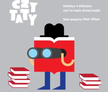 Czytaty: Detektyw w bibliotece, czyli na tropie ukrytej książki