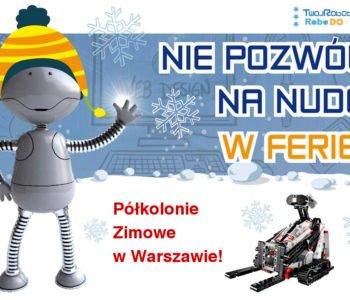 Półkolonie w Małym Inżynierze - zima w mieście i atrakcje dla dzieci Warszawa 2018