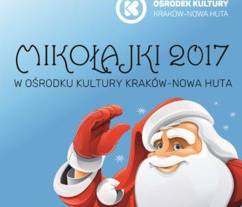 Mikołajki2017 w Klubach Ośrodka Kultury Kraków-Nowa Huta