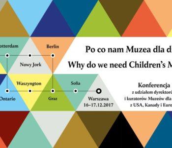 Po co nam muzea dla dzieci? – Konferencja