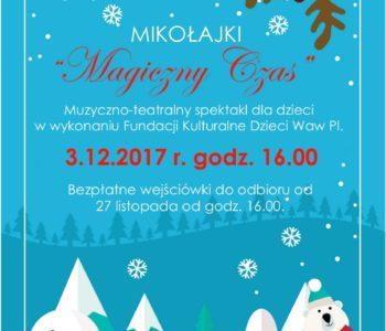 Mikołajki Magiczny Czas: muzyczno-teatralny spektakl