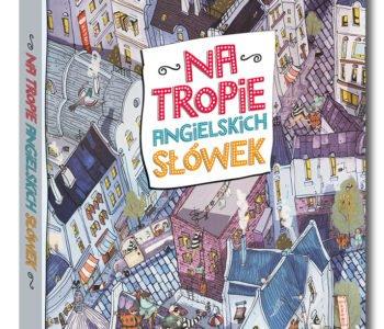 Na tropie angielskich słówek – książka obrazkowa