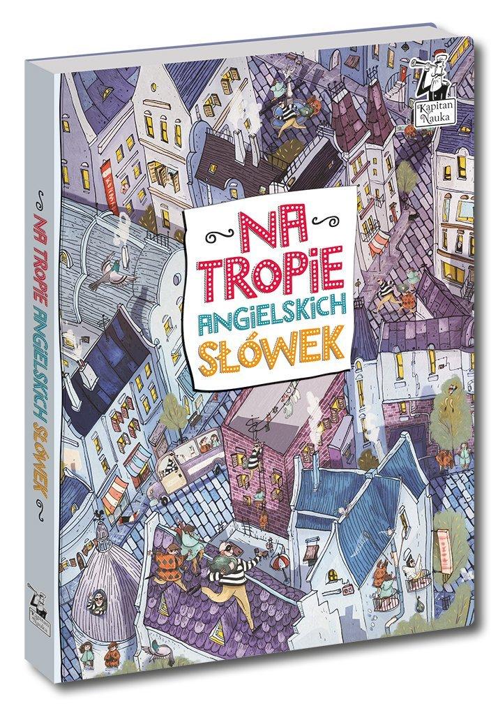 Na tropie angielskich słówek - książka obrazkowa dla dzieci do nauki angielskiego