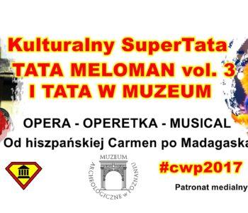 Opera, operetka, musical – TATA Meloman w Muzeum