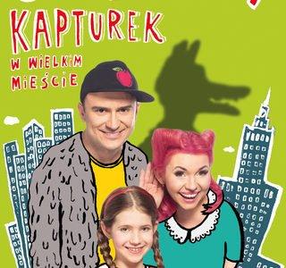 Czerwony Kapturek w wielkim mieście w Teatrze Kamienica