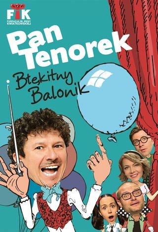 Pan Tenorek i Błękitny Balonik w Teatrze Kamienica