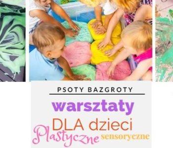 Psoty Bazgroty – zajęcia plastyczno-sensoryczne z Bergamutką