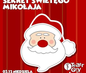 Sekret św. Mikołaja – Podwieczorki Teatralne