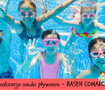 Nowa lokalizacja zajęć pływackich – Basen Comarch